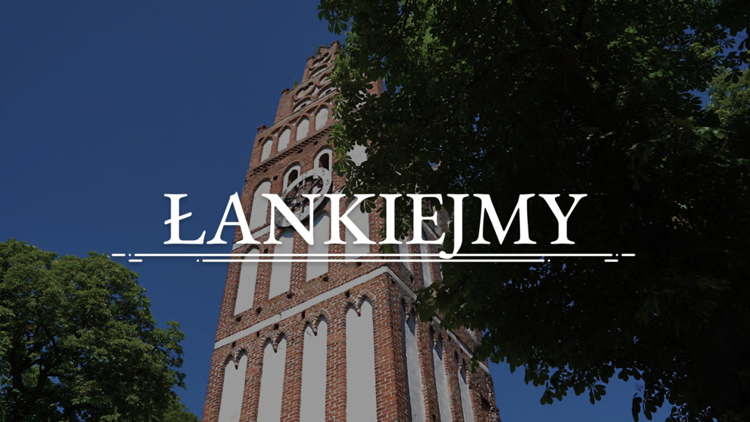 ŁANKIEJMY – Rzymskokatolicki kościół pw. św. Jana Chrzciciela