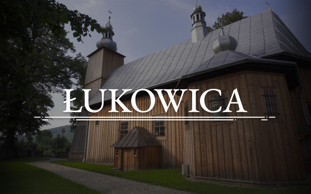 ŁUKOWICA – Church of St. Andrew the Apostle
