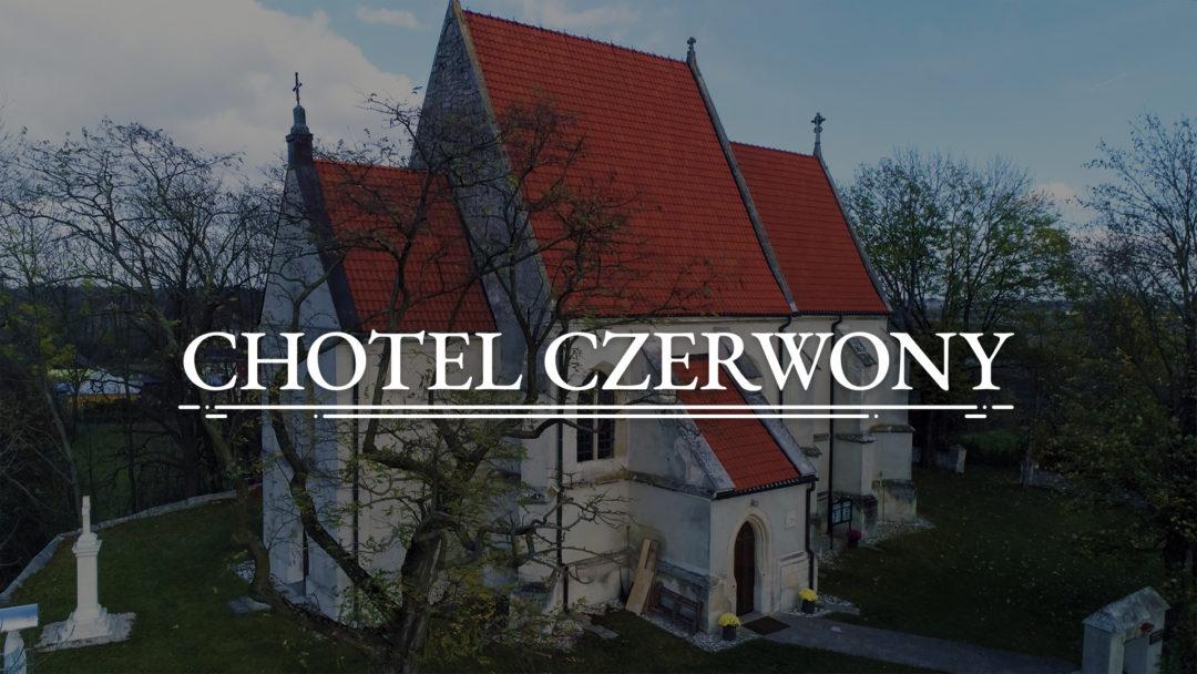 CHOTEL CZERWONY – Kościół pw. św. Bartłomieja Apostoła