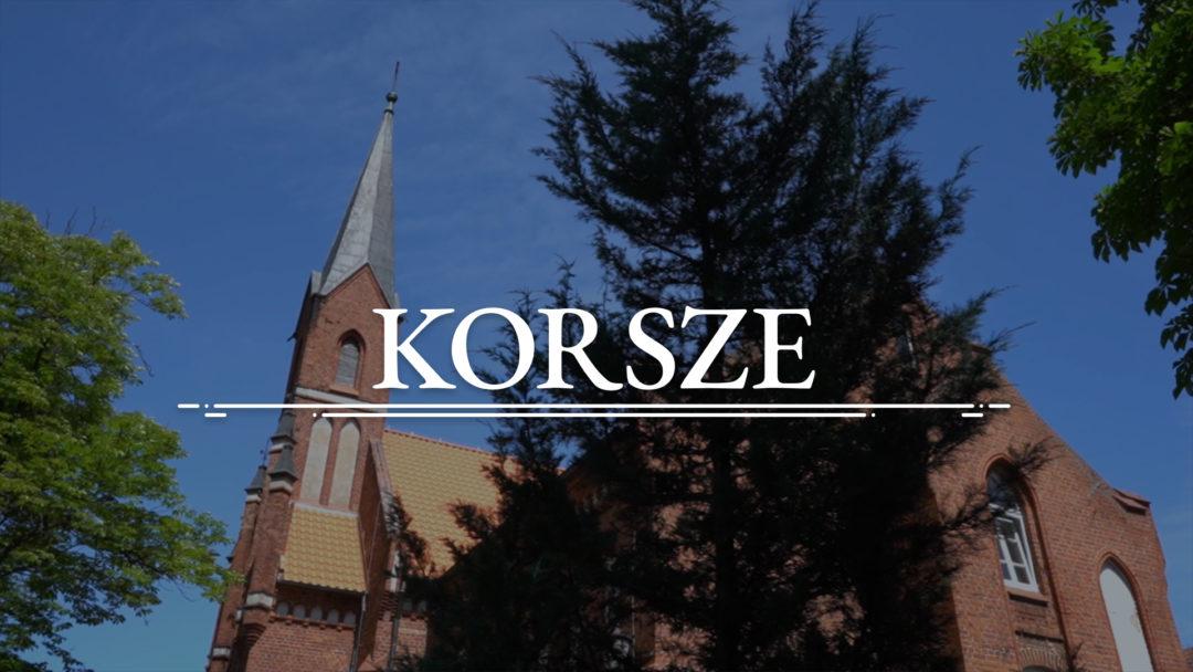 KORSZE – Kościół Rzymskokatolicki pw. Podwyższenia Krzyża Świętego