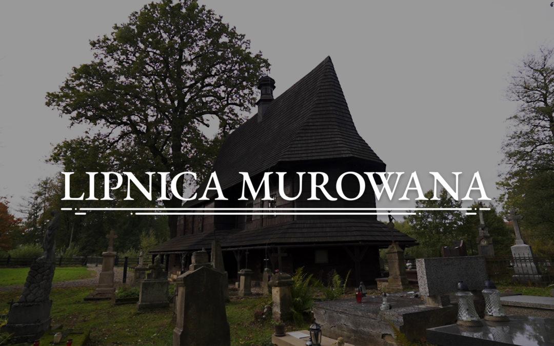 LIPNICA MUROWANA – Church. St. Leonard (UNESCO)
