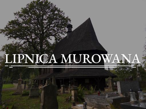 LIPNICA MUROWANA – Eglise sous le vocable de Saint Léonard (UNESCO)