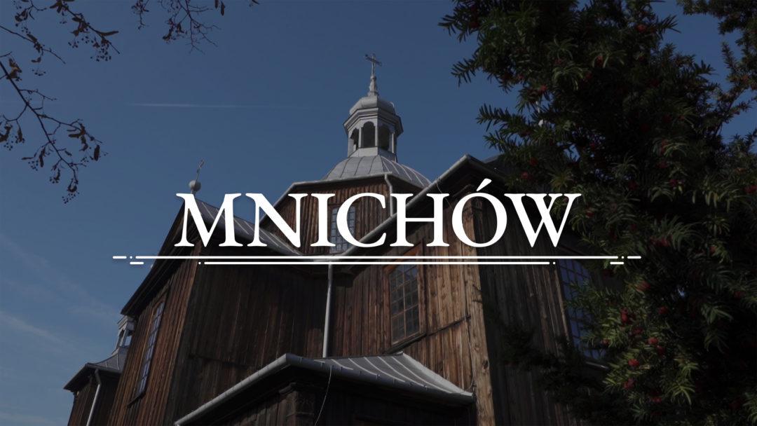 MNICHÓW – Kościół pw. św. Szczepana Diakona Męczennika