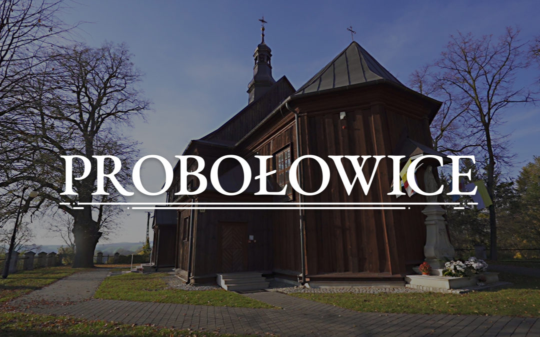 PROBOŁOWICE – Die Holzkirche St. Jakobus