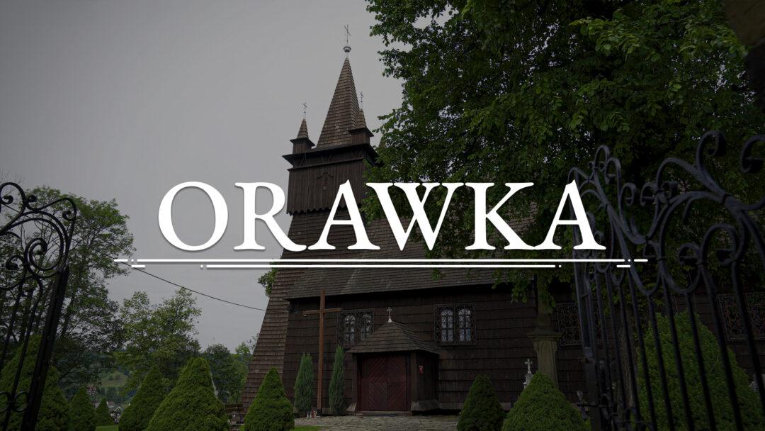 ORAWKA – Kościół pw. św. Jana Chrzciciela
