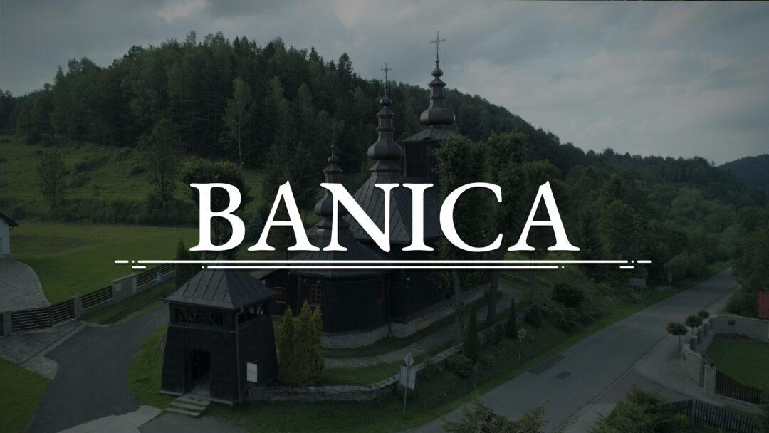 BANICA – Cerkiew św. Kosmy i Damiana