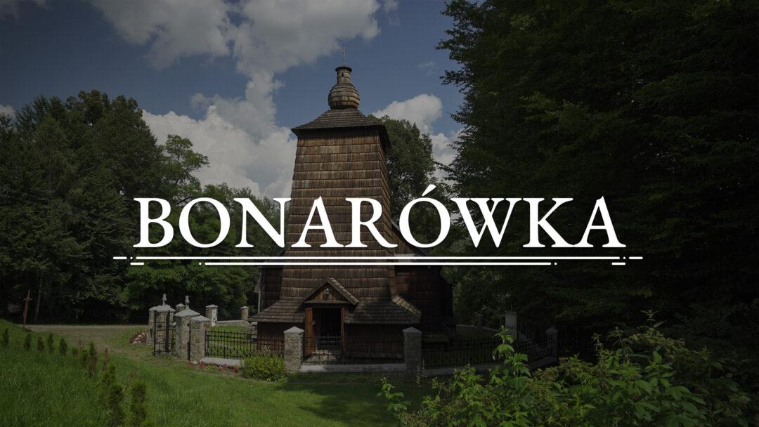 BONARÓWKA – Cerkiew Opieki Matki Boskiej