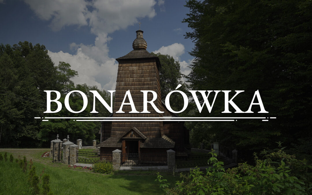 BONARÓWKA – Orthodox Church of the Protection of Our Lady