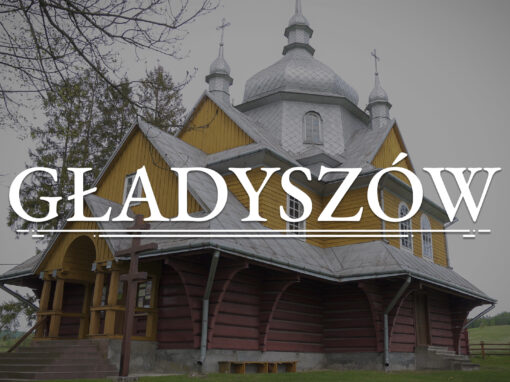 GŁADYSZÓW – Église orthodoxe de l'Ascension du Seigneur