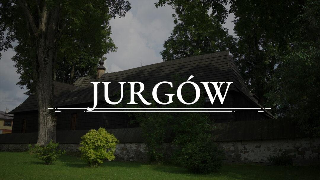 JURGÓW – Kościół św. Sebastiana i Matki Boskiej Różańcowej