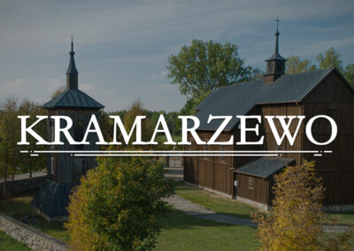 KRAMARZEWO – Filial Church of St. Barbara