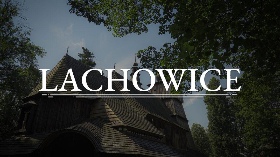 LACHOWICE – Kościół Świętych Apostołów Piotra i Pawła