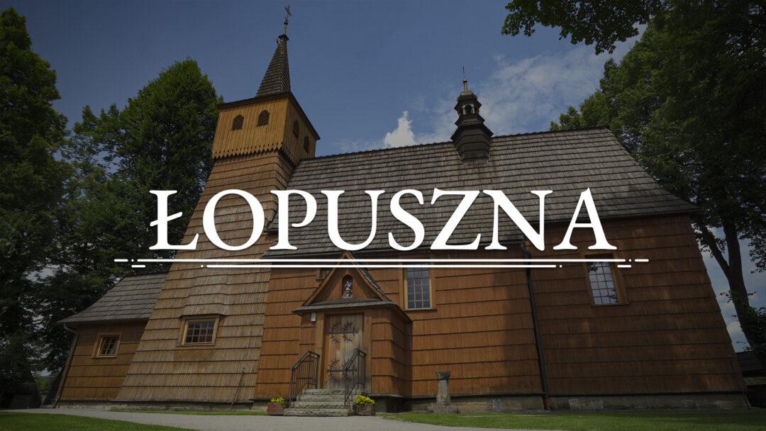 ŁOPUSZNA – Kościół pw. św Trójcy i św. Antoniego Opata