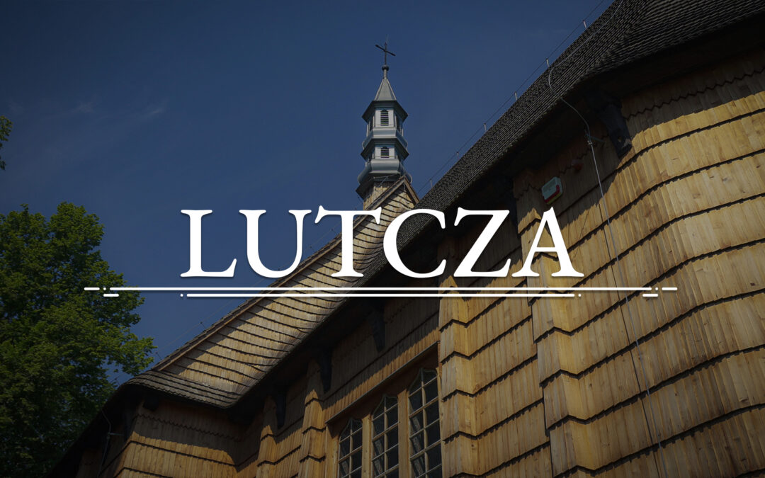 LUTCZA – Church of the Assumption of Mary into Heaven