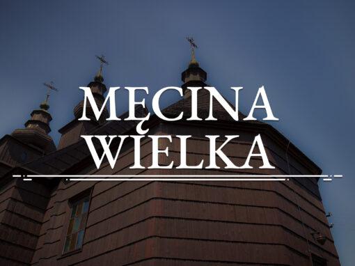 MĘCINA WIELKA – Église orthodoxe Saint-Côme-et-Saint-Damien