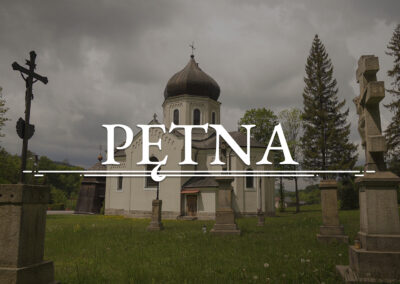 PĘTNA – Orthodox Church of Saint Paraskeva of the Balkans