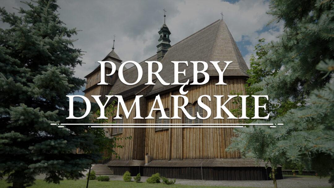 PORĘBY DYMARSKIE – Kościół pw. św. Stanisława i Wojciecha