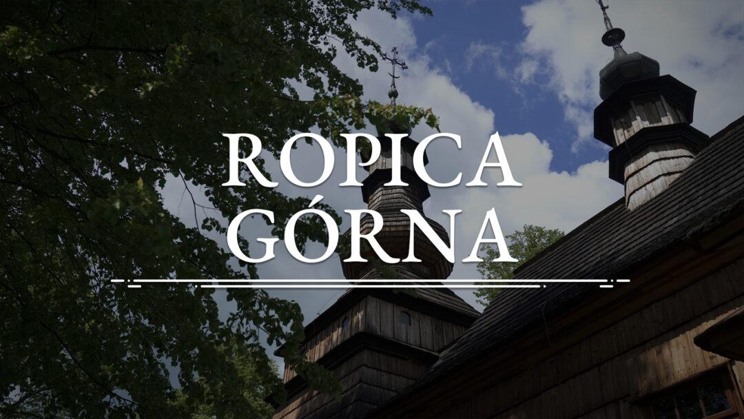 ROPICA GÓRNA – Cerkiew św. Michała Archanioła