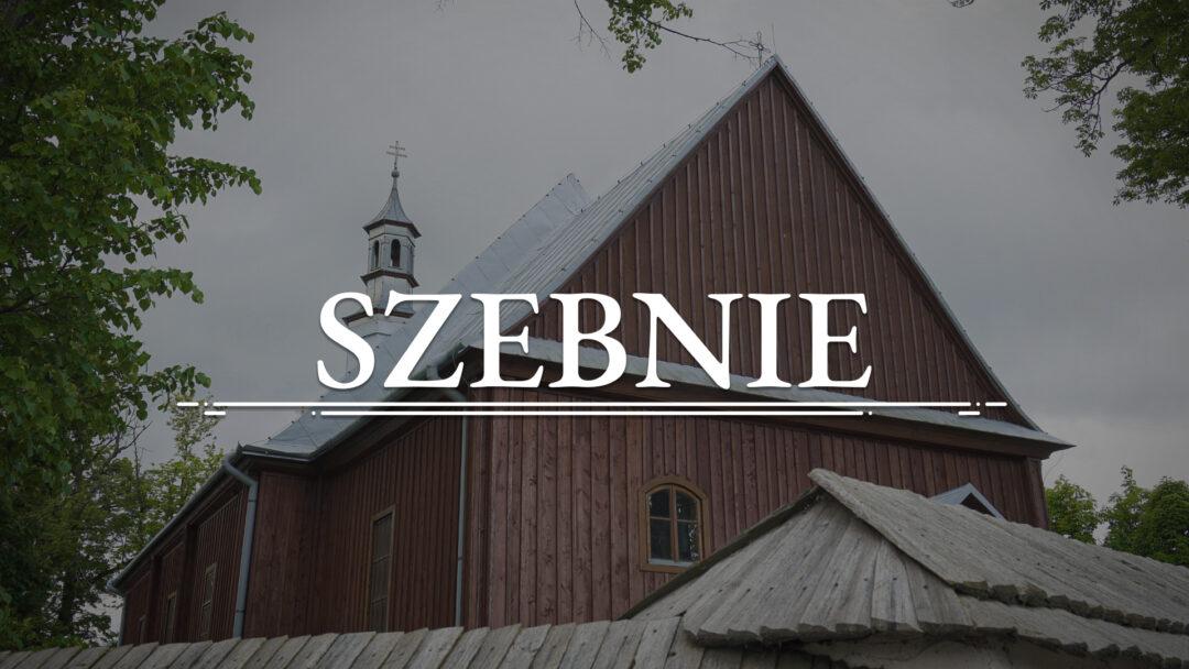 SZEBNIE – Kościół pw. św. Marcina