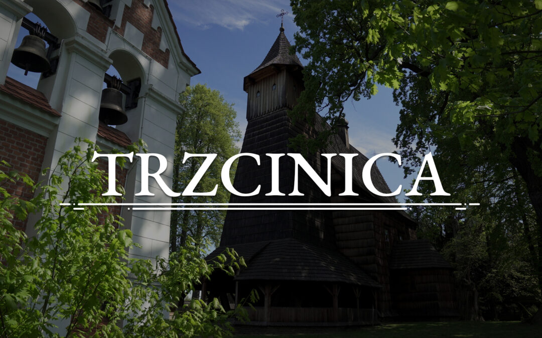 TRZCINICA – Church of St. Dorothy