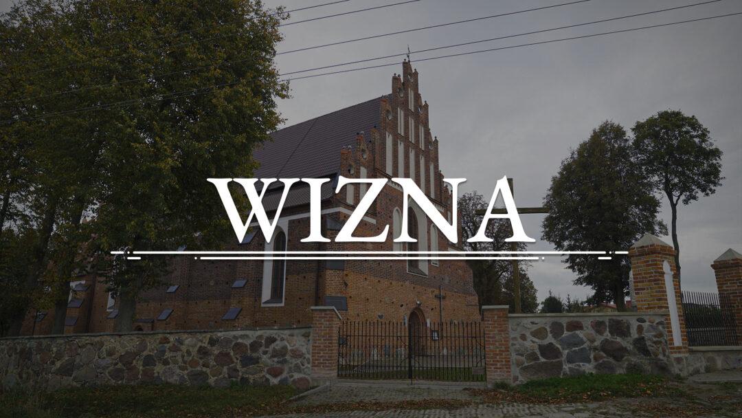 WIZNA – Kościół pw. św. Jana Chrzciciela