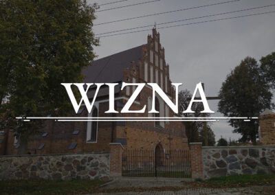 WIZNA – Church of St. John the Baptist